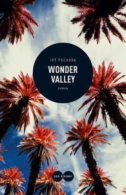 Wonder Valley (eBook) von Pochoda,  Ivy