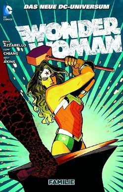Wonder Woman von Akins,  Tony, Azzarello,  Brian, Chiang,  Cliff, Green,  Dan