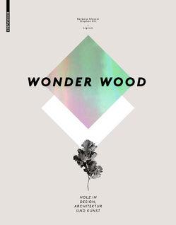 Wonder Wood von Glasner,  Barbara, Ott,  Stephan