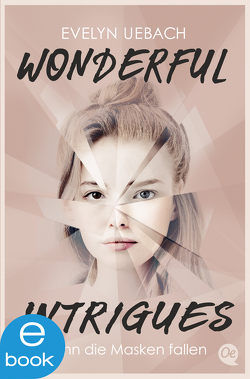 Wonderful Intrigues von Uebach,  Evelyn