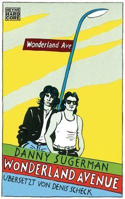 Wonderland Avenue von Scheck,  Denis, Sugerman,  Danny