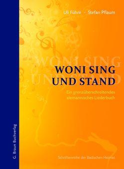 Woni sing und stand von Führe,  Uli, Pflaum,  Stefan