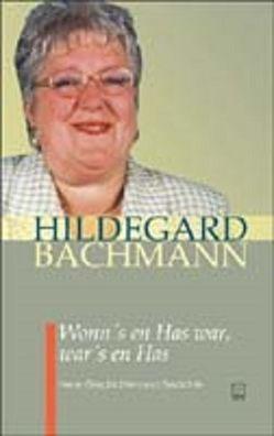Wonn's en Has war, war's en Has von Bachmann,  Hildegard