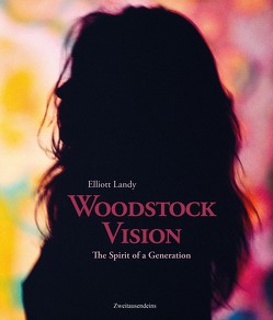 Woodstock Vision von Blum,  David, Landy,  Elliott, Lang,  Michael
