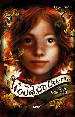 Woodwalkers (3). Hollys Geheimnis von Brandis,  Katja