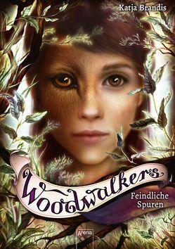 Woodwalkers (5). Feindliche Spuren von Brandis,  Katja, Carls,  Claudia
