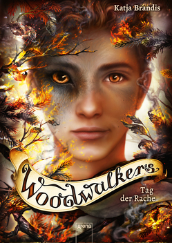 Woodwalkers / Woodwalkers (6). Tag der Rache von Brandis,  Katja, Carls,  Claudia