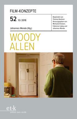 Woody Allen von Koebner,  Thomas, Krützen,  Michaela, Liptay,  Fabienne, Wende,  Johannes
