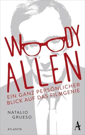 Woody Allen von Gareis,  Marianne, Grueso,  Natalio