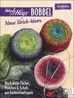 Woolly Hugs Bobbel – Neue Strick-Ideen von Hug,  Veronika