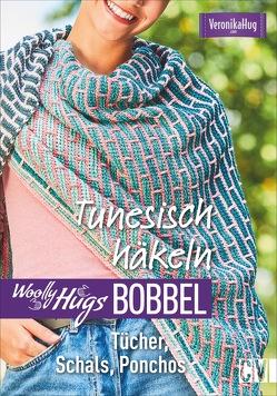 Woolly Hugs Bobbel Tunesisch häkeln von Hug,  Veronika