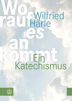 Worauf es ankommt von Engelhardt,  Klaus, Gerner-Wolfhard,  Gottfried, Härle,  Wilfried, Schaller,  Thomas