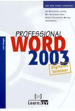 Word 2003 Professional – Lernprogramm/Digitales Seminar von Hunger,  Lutz