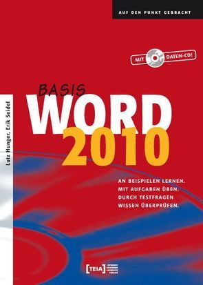 Word 2010 Basis von Hunger,  Lutz, Seidel,  Erik