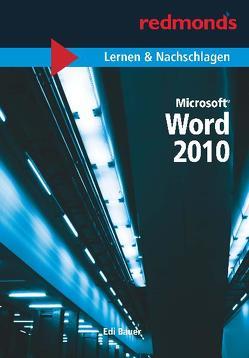 WORD 2010 LERNEN UND NACHSCHLAGEN von Bauer,  Edi