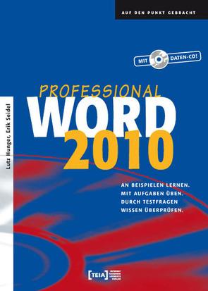 Word 2010 Professional von Hunger,  Lutz, Seidel,  Erik