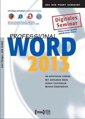 Word 2013 Professional von Hunger,  Lutz, Seidel,  Erik