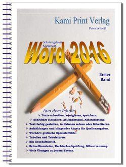 Word 2016 – Erster Band von Peter,  Schießl