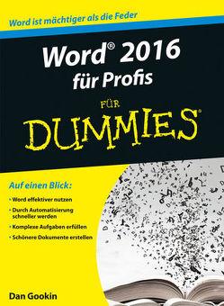 Word 2016 für Profis für Dummies von Gookin,  Dan