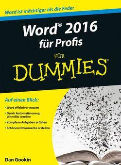 Word 2016 für Profis für Dummies von Gookin,  Dan, Haselier,  Rainer G.
