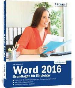 Word 2016 – Grundlagen für Einsteiger von Baumeister,  Inge