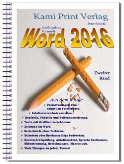 Word 2016 – Zweiter Band von Peter,  Schießl