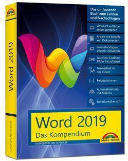 Word 2019 – Das umfassende Kompendium für Einsteiger und Fortgeschrittene. Komplett in Farbe von Schwabe,  Rainer Walter