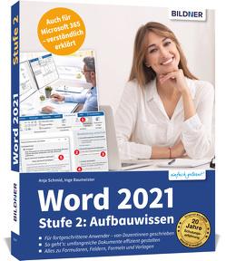 Word 2021 – Stufe 2: Aufbauwissen von Baumeister,  Inge, Schmid,  Anja