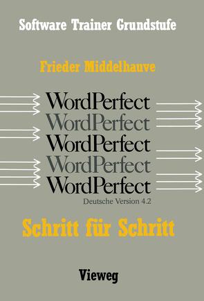 Word Perfect Schritt für Schritt von Middelhauve,  Frieder