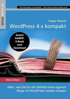 WordPress 4.x kompakt von Reibold,  Holger