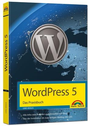 WordPress 5 – Das Praxisbuch von Kraus,  Uwe