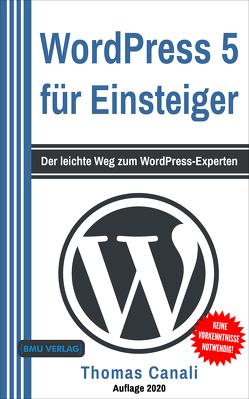 WordPress 5 für Einsteiger von Canali,  Thomas