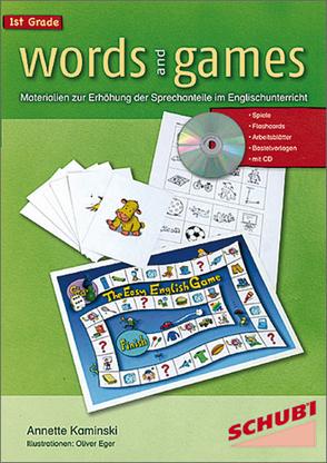 Words and Games 1st Grade von Eger,  Oliver, Kaminski,  Annette