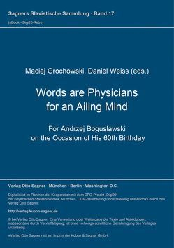 Words are Physicians for an Ailing mind von Grochowski,  Maciej, Weiß,  Daniel