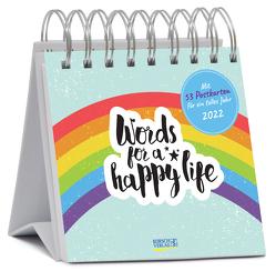 Words für a happy life 2022 von Korsch Verlag