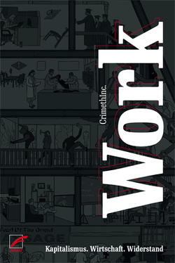Work [Hörbuch] von BM Crew, CrimethInc., Poddig,  Hanna