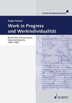 Work in Progress und Werkindividualität von Fritsch,  Johannes, Kämper,  Dietrich, Paland,  Ralph, Zimmermann,  Bernd Alois