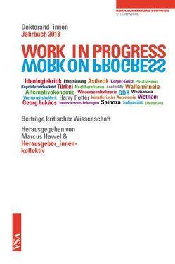 WORK IN PROGRESS. WORK ON PROGRESS. von Beyer,  Sandra, Dietrich,  Antje, Maren,  Kellermann, Pöschl,  Doreen, Wölck,  Sascha