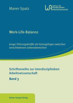 Work-Life-Balance von Spatz,  Maren