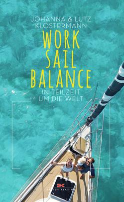 Work Sail Balance von Klostermann,  Johanna, Klostermann,  Lutz