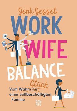 Work-Wife-Balance von Jessel,  Jenk