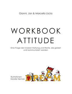 Workbook Attitude von Liscia,  Gianni, Liscia,  Jan, Liscia,  Marcello