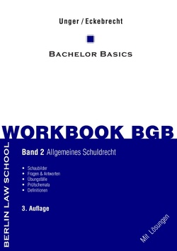Workbook BGB Band II von Eckebrecht,  Marc, Unger,  Werner