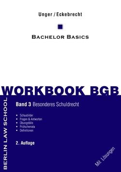 Workbook BGB Band III von Eckebrecht,  Marc, Unger,  Werner
