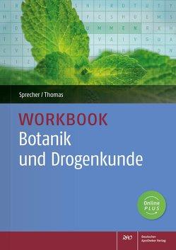 Workbook Botanik und Drogenkunde von Sprecher,  Nadine, Thomas,  Annette