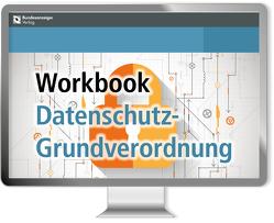 Workbook Datenschutz-Grundverordnung – Online von Gierschmann,  Sibylle