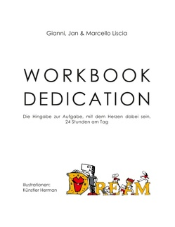 Workbook Dedication von Liscia,  Gianni, Liscia,  Jan, Liscia,  Marcello