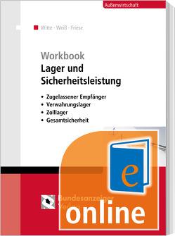 Workbook Lager und Sicherheitsleistung (Online) von Friese,  Gerhard, Weiss,  Thomas, Witte,  Peter