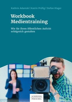 Workbook Medientraining von Adamski,  Kathrin, Klager,  Stefan, Prüfig,  Katrin