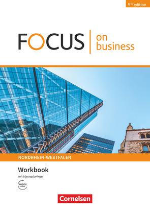 Focus on Business – Englisch für berufliche Schulen – 5th Edition – Nordrhein-Westfalen – B1/B2 von Grussendorf,  Marion